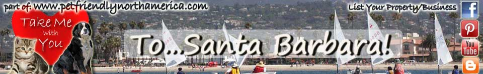 pet friendly Santa Barbara, California
